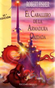 """Libro: """"El caballero de la armadura oxidada"""" - PRODE"""