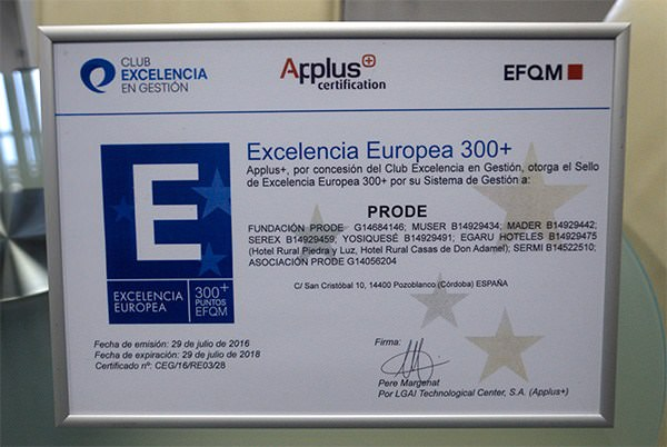 Certificación Calidad Excelencia Europea +300 EFQM.